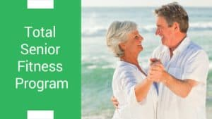 Total Senior Fitness Program